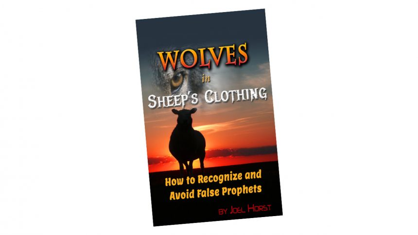 Free ebook - Wolves in Sheep's Clothing: How to Recognize and Avoid False Prophets