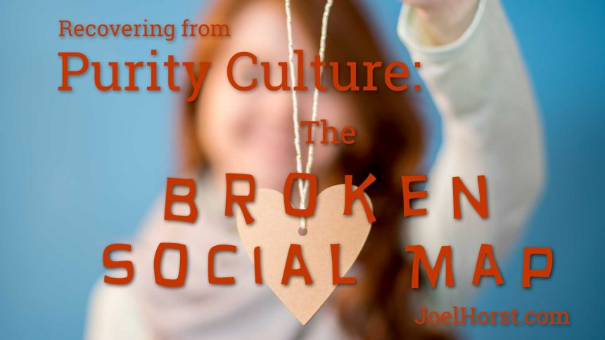 Recovering from Purity Culture: the Broken Social Map